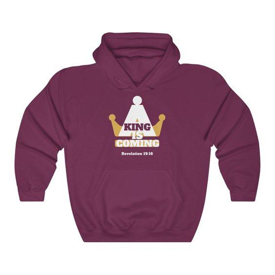 A King Is Coming Hoodie EL12MA1
