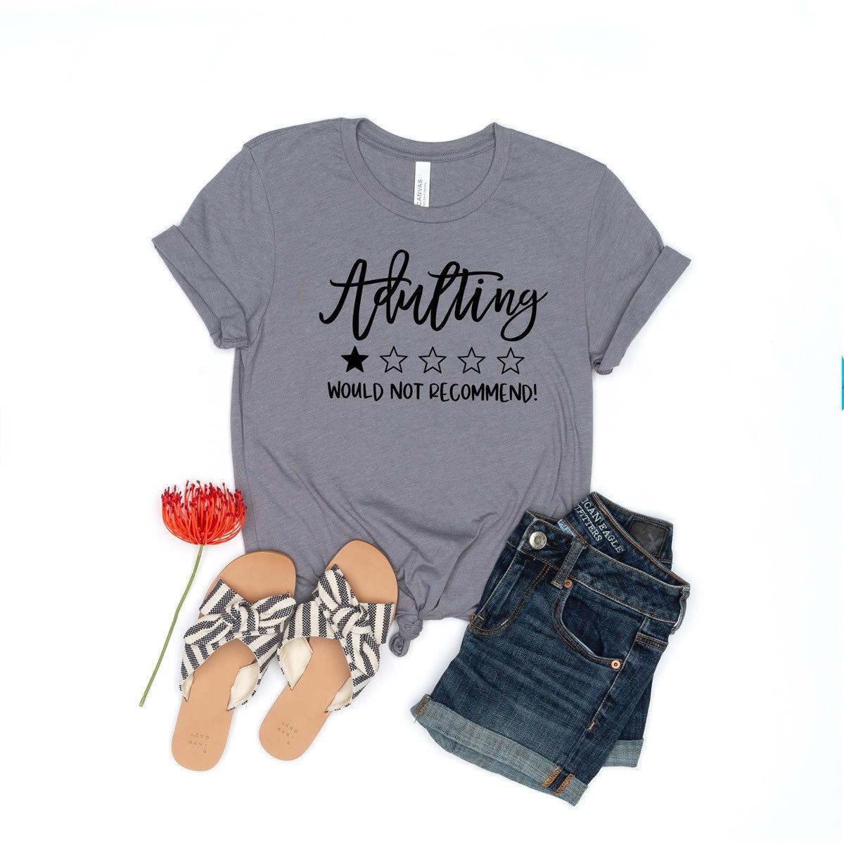 Adulting T-Shirt EL21A1